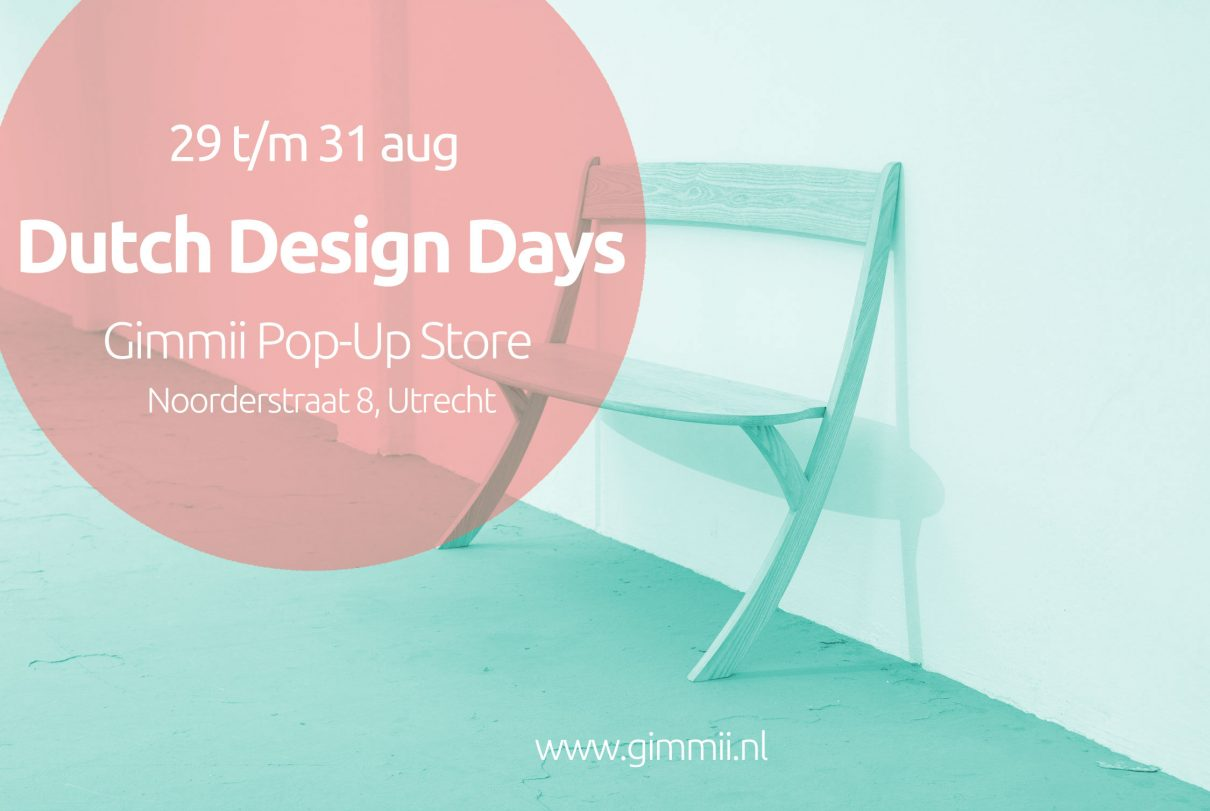 Gimmii Dutch Design Days 29 t/m 31 augustus 2014